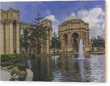 Palace Of Fine Arts San Francisco Wood Print