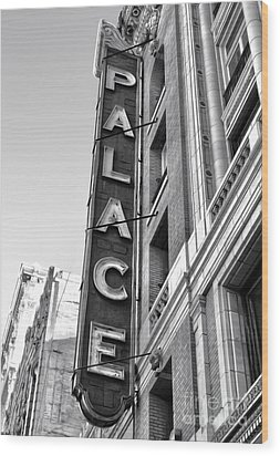 Palace Theater - Los Angeles - Black And White Wood Print by Gregory Dyer