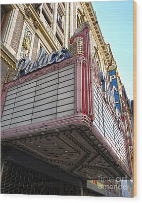 Palace Theater Marquee Wood Print by Gregory Dyer