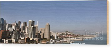 Wood Print featuring the photograph Panorama Of San Francisco by Debby Pueschel