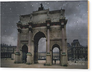 Paris Arc Du Carousel - Louvre Museum Arc De Triomphe - Starry Night Blue Paris Louvre Courtyard Wood Print by Kathy Fornal