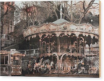 Paris Carousel Merry Go Round Sepia -  Paris Carousel Montmartre District Sacre Coeur Wood Print by Kathy Fornal