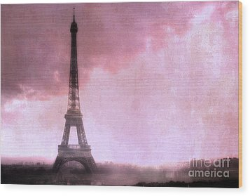 Paris Dreamy Pink Eiffel Tower Abstract Art - Romantic Eiffel Tower With Pink Clouds Wood Print by Kathy Fornal
