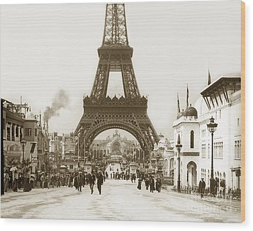 Wood Print featuring the photograph Paris Exposition Eiffel Tower Paris France 1900  Historical Photos by California Views Mr Pat Hathaway Archives