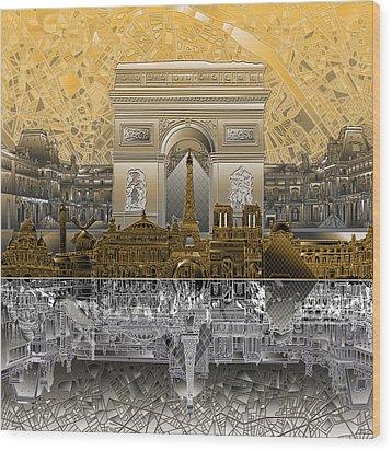 Paris Skyline Landmarks 5 Wood Print
