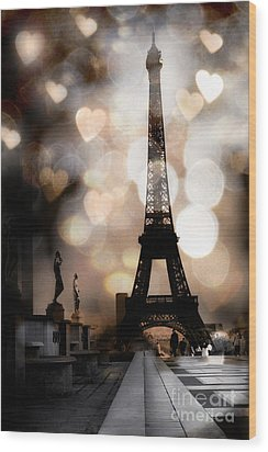 Paris Surreal Fantasy Sepia Black Eiffel Tower Bokeh Hearts And Circles - Paris Sepia Fantasy Nights Wood Print
