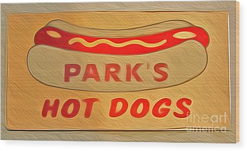 Park's Hot Dogs Wood Print by Gregory Dyer