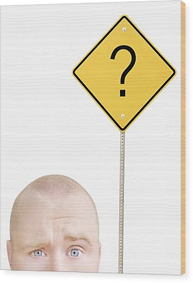 Part Of A Mans Head And A Sign Wood Print by Chris and Kate Knorr