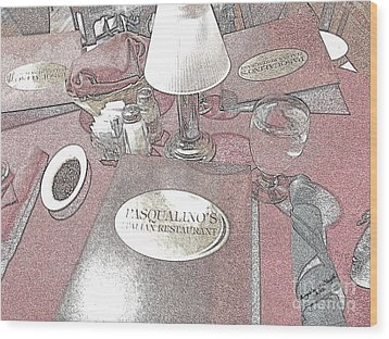 Wood Print featuring the digital art Pasqualino's Restaurant Setup by Angelia Hodges Clay