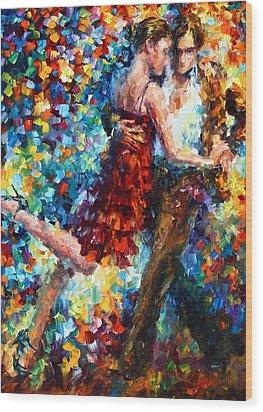 Passion Dancing Wood Print by Leonid Afremov
