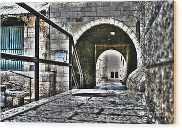 Wood Print featuring the photograph Pathway Through Old Jerusalem by Doc Braham