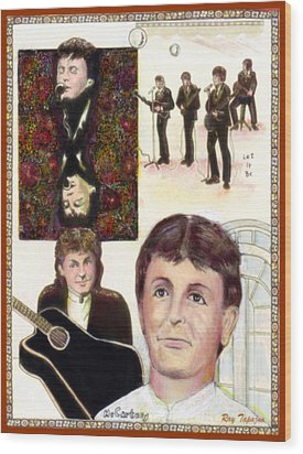 Wood Print featuring the mixed media Let It Be Paul Mccartney by Ray Tapajna