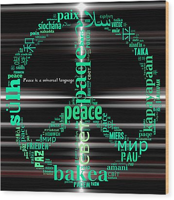 Peace Across The Universe Wood Print by Barbara Giordano