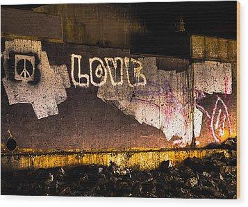 Peace And Love Under The Bridge Wood Print by Bob Orsillo