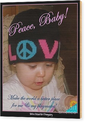 Peace N Love Baby Wood Print