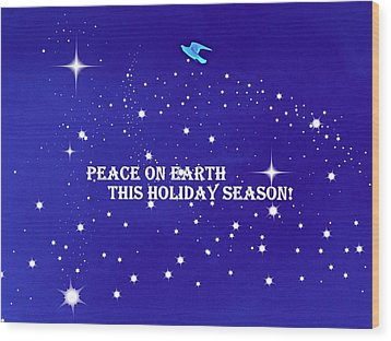 Peace On Earth Card Wood Print by Kathy Barney