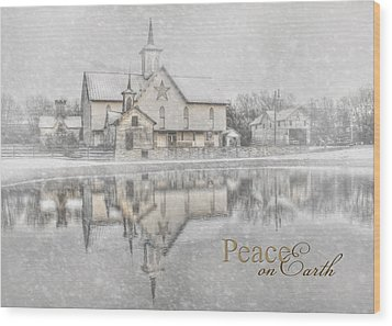 Peace On Earth Wood Print by Lori Deiter
