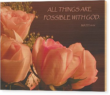 Peach Roses With Scripture Wood Print