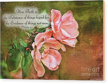 Peachy Keen With Verse  Wood Print by Debbie Portwood