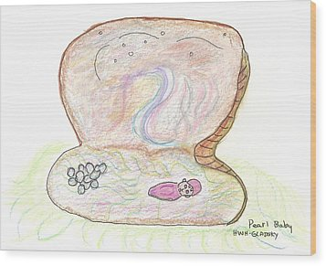 Wood Print featuring the painting Pearl Baby by Helen Holden-Gladsky