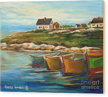 Peggys Cove With Fishing Boats Wood Print by Carole Spandau