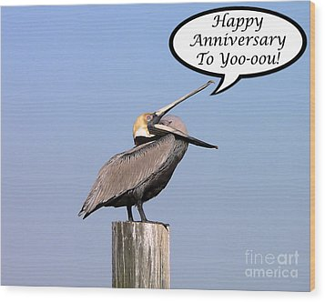 Pelican Anniversary Card Wood Print by Al Powell Photography USA