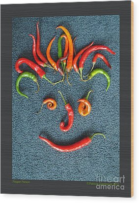 Wood Print featuring the photograph Pepper Person by Patricia Overmoyer