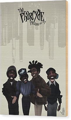 Pharcyde -passing Me By 1 Wood Print by Nelson dedos Garcia