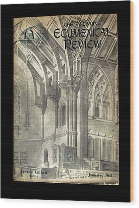 Phil Ecumenical Review 1965 Wood Print by Glenn Bautista