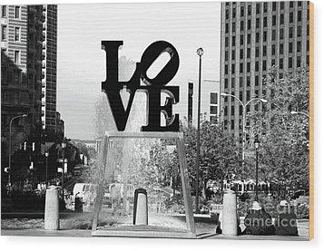 Philadelphia Love Bw Wood Print by John Rizzuto