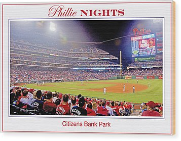 Phillies Night Baseball Poster Image Wood Print by A Gurmankin