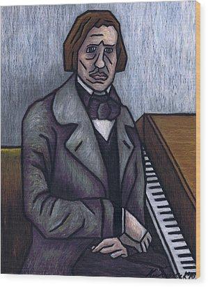Piano's Finest Poet Fryderyk Chopin Wood Print by Kamil Swiatek