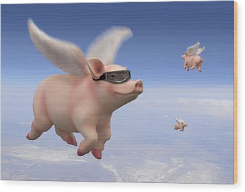 Pigs Fly Wood Print by Mike McGlothlen