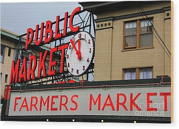 Pike Place Farmers Market Sign Wood Print