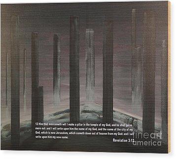 Pillars Wood Print by Wayne Cantrell