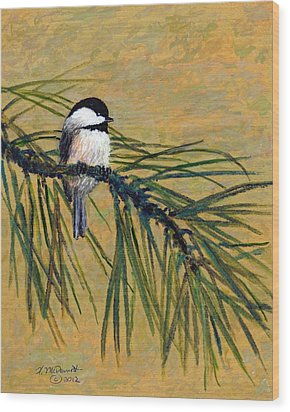 Wood Print featuring the painting Pine Branch Chickadee Bird 1 by Kathleen McDermott