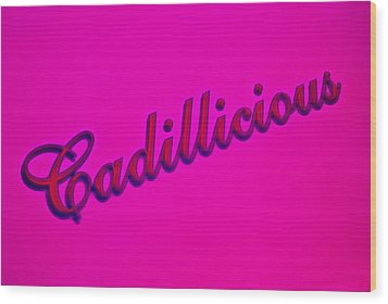Pink Cadillicious Wood Print by Phil 'motography' Clark
