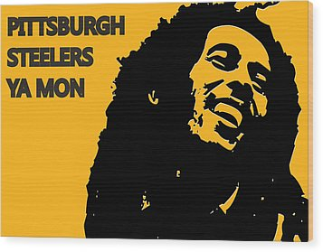 Pittsburgh Steelers Ya Mon Wood Print