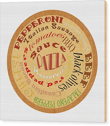 Pizza Typography 2 Wood Print by Andee Design