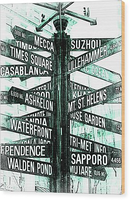 Places To Go  Wood Print by Cathie Tyler