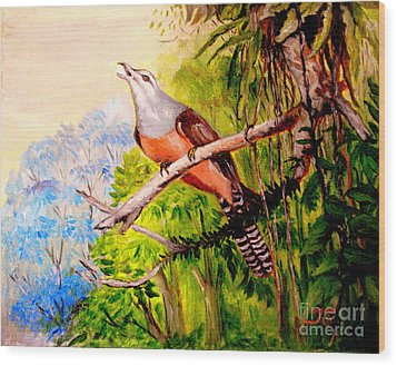 Wood Print featuring the painting Plaintive Cuckoo by Jason Sentuf