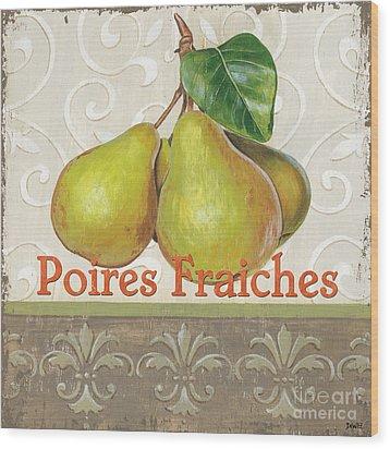 Poires Fraiches Wood Print by Debbie DeWitt