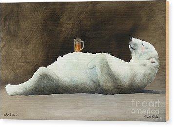 Polar Beer... Wood Print by Will Bullas