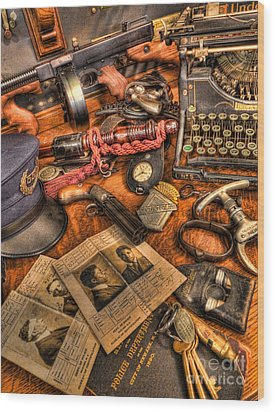 Police Officer - The Detective's Desk  Wood Print by Lee Dos Santos