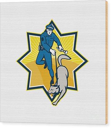 Policeman Police Dog Canine Team Wood Print by Aloysius Patrimonio