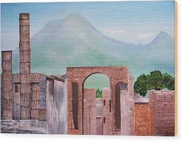 Pompeii And Vesuvius   Wood Print