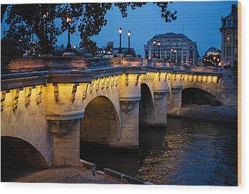 Pont Neuf Bridge - Paris France I Wood Print