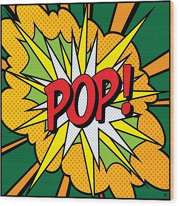 Pop Art 4 Wood Print by Gary Grayson