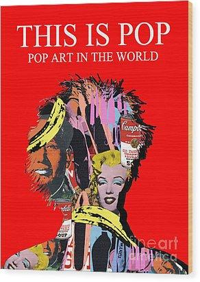 Pop Art Wood Print by Elena Mussi