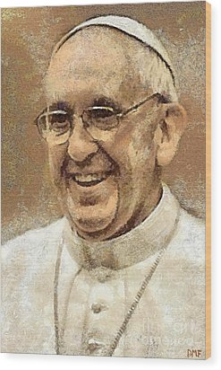 Pope Francis Wood Print by Dragica  Micki Fortuna